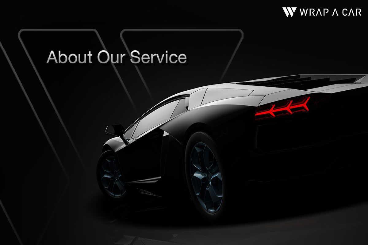 WRAP A CAR About Our Service